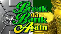 Игровой слот Вулкан Break Da Bank Again